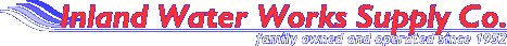 Inland Water Works Supply Co. - Family Owned and Operated since 1952